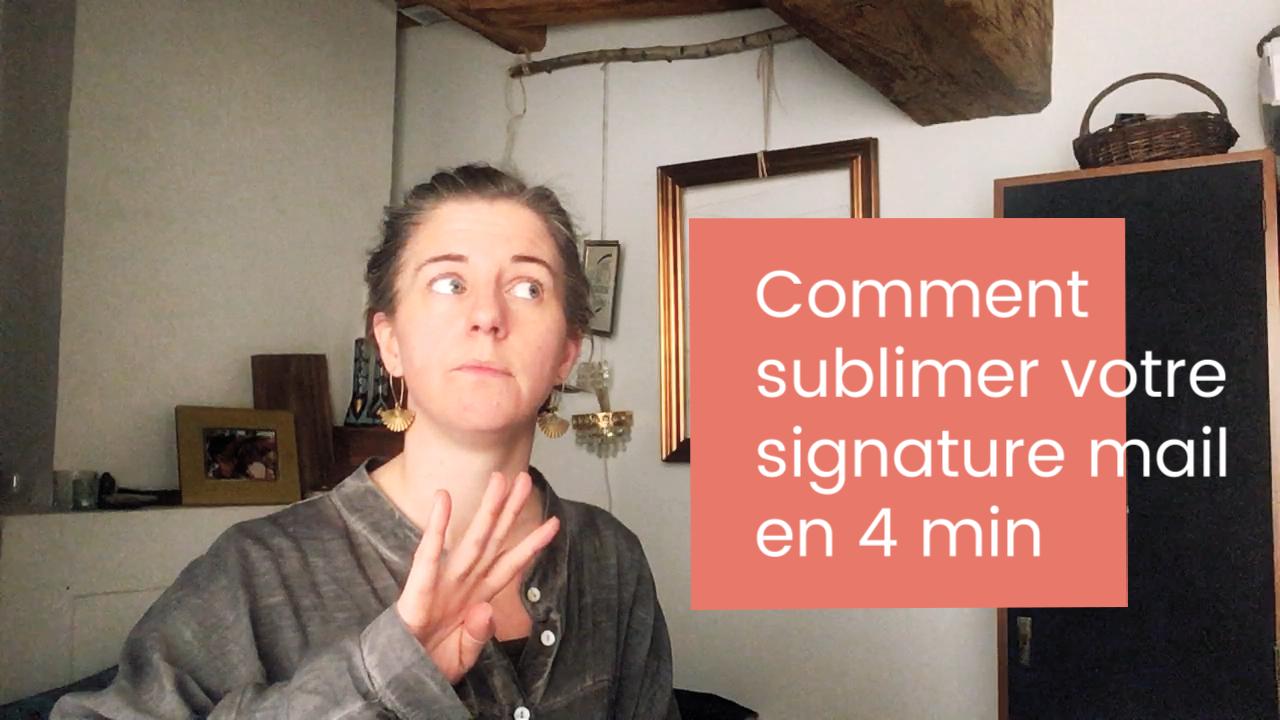 Comment sublimer votre signature mail en quatre minutes